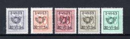 PRE635/639 MNH** 1953 - Cijfer Op Heraldieke Leeuw Type D - REEKS 45 - Tipo 1951-80 (Cifra Su Leone)