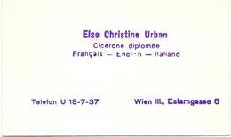 Visitekaartje - Carte Visite - Cicerone Diplomée Else Christine Urban - Wien III - Tarjetas De Visita
