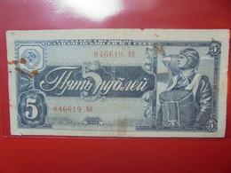 RUSSIE 5 ROUBLES 1938 CIRCULER  (B.4) - Russia
