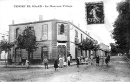 ALGERIE  -TENIET EL HAAD - LE NOUVEAU VILLAGE EN 1913  BB-911 - Autres Villes