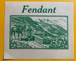 10663 - Fendant  Valais Suisse Ancienne étiquette Valaisanne Et Mulet - Etiquettes
