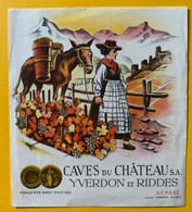 10670 - Cave Du Château Yverdon Et Riddes Valais Suisse Ancienne étiquette Valaisanne Et Mulet - Etiquettes