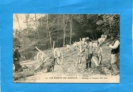 Forêt Du Morvan-gros Plan Animé -abattage Et Transport Des Bois -a Voyagé En 1907   édition - Autres