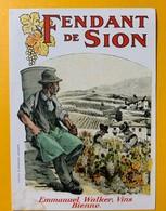 10674 - Fendant De Sion Valais Suisse Ancienne étiquette Emmanuel Walker Bienne - Etiquettes