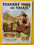 10676 - Fendant Du Valais Suisse Ancienne étiquette  E.Nicod Echallens - Etiquettes