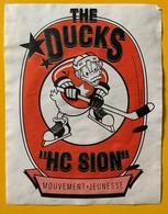 10681 - Hockey Sur Glace The Ducks HC Sion Mouvement Jeunesse Valais Suisse - Etiquettes