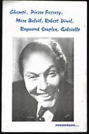 Lot De 2 Fascicules Dédicacés Humoristes Et Chansonniers Années 50 ,9 Signatures Dont Champi, Gabriello, Géo Pomel - Programs