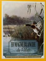 10692 - Humagne Blanche 1988 Valais Suisse Canard Col-Vert  De La Série  La Chasse Et La Vigne - Chasse