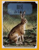 10693 - Rosé 1988 Valais Suisse Lièvre  De La Série  La Chasse Et La Vigne - Chasse