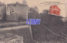 CPA De BLAYE  (33) - La CITADELLE - Un COIN Des REMPARTS Avec La GROSSE TOUR CARIBERT - Blaye