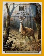 10695 - Dôle 1989 Valais Suisse Chevreuil  De La Série  La Chasse Et La Vigne - Chasse