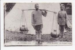 CPA MILITARIA Type Indou Le Porteur D'eau - Guerre 1914-18