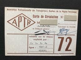 APTR  Carte De Circulation  ANNÉE 1972 - Titres De Transport