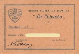 """D9325 """" UNIONE RICREATIVA SPORTIVA - LA CHIVASSO TESSERA NR. 348"""" - TESSERA ORIGINALE, . - Biglietti D'ingresso"""