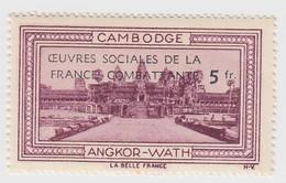 VIGNETTE  INDOCHINE. OEUVRES SOCIALES DE LA FRANCE COMBATANTE + 5fr.  CAMBODGE ANGKOR-WATH - Indochine (1889-1945)