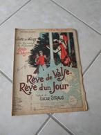 Rêve De Valse, Rêve D'un Jour (Opérette) -(Musique Oscar Straus) - Partition 1907 - Opéra