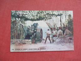 Firing A Heavy Howitzer In France      Ref 3427 - Guerra 1914-18