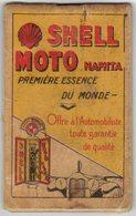 SHELL MOTO NAPHTA CARNET DE NOTES PENSE BÊTE AVEC CALENDRIER ANNEE 1930 HUILE PETROLE ESSENCE LUCILINE - Publicités