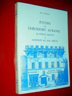 Etudes Sur Théodore Aubanel Le Poète Ligoté Et Avignon Au XIXe Siècle René Dumas 1987 Les Aubanel - Provence - Alpes-du-Sud