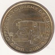 MONNAIE DE PARIS78 LIMOGES Office De Tourisme De Limoges - Office De Tourisme 1911 - 2011 - Monnaie De Paris