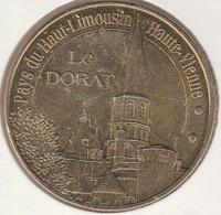 MONNAIE DE PARIS 87 LE DORAT Office Du Tourisme Du Dorat - Pays Du Haut-Limousin - 2010 - Monnaie De Paris
