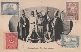 CONSTANTINOPLE - BELLE CARTE D'UN GROUPE DERVICHES TOURNANTS PRSENTES DANS UN FORMAT OVALE - JOLIS TIMBRES AUX 4 COINS - - Islam