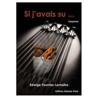 Si J'avais Su ... Edwige Fournier-lemaitre +++TBE+++ PORT GRATUIT - Livres, BD, Revues