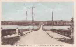 Haute-Marne - Bannes - Les Ponts Du Chemin De Fer Et De La Digue - Autres Communes