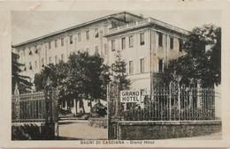 BAGNI DI CASCIANA GRAND HOTEL  VG  AUTENTICA 100% - Pisa