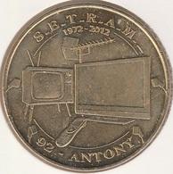MONNAIE DE PARIS 92 ANTONY  Jacquey SETRAM - Antony - 1972 - 2012 - Monnaie De Paris
