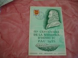 Pau  4 Eme Centenaire Naissance Henri 4 Obliteration Carte Portrait Roi - Marcophilie (Lettres)