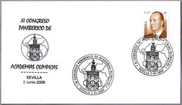 XI CONGRESO PANIBERICO DE ACADEMIAS OLIMPICAS. Olympic Academies. Sevilla, Andalucia, 2006 - Juegos Olímpicos