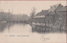 Châtelet Quai Du Pont Neuf HENEGOUWEN Hainaut CPA Rare Binnenschip Peniche Barge Bateau (très Bon Etat) Zeer Goede Staat - Châtelet