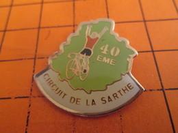 1515c Pins Pin's / Rare & TB état / THEME : SPORTS / CYCLISME 40e CIRCUIT DE LA SARTHE On Y Va Henriette ? - Ciclismo