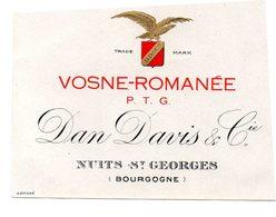 Etiquette (12,4X9) VOSNE-ROMANEE   P.T.G  Dan Davis & Cie  Nuits St Georges Bourgogne - Bourgogne