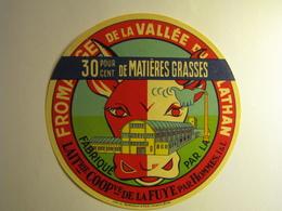 Etiquette Fromage FROMAGE DE LA VALLEE DU LATHAN 30% - Fromage