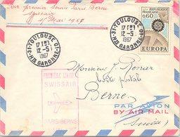 FRANCE - LETTRE PREMIERE LIAISON SWISSAIR PARIS BERNE 15 MAI 1967  - TOULOUSE 12.5.67 POUR BERNE SUISSE /1 - 1961-....