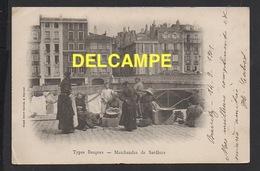 DD / 64 PYRÉNÉES-ATLANTIQUES / BAYONNE / MARCHANDES DE SARDINES / ANIMÉE / 1901 - Bayonne