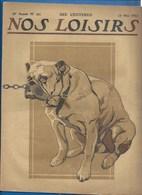"""REVUE """" NOS LOISIRS """" - FEV 1913 - SARAH BERNHARDT - DESSIN GUILLAUME - MINEUR BELGE - PUBLICITÉS.... 32 PAGES - Livres, BD, Revues"""