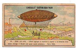CHROMO Chocolat GUERIN - BOUTRON : DANS LES AIRS - N° 25 - Giffard ... Ballon Allongé - Paris 1852. - Guérin-Boutron