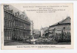 BELGIQUE * TOURNAI * HAINAUT * EXPOSITION Juillet 1907 * Société D'horticulture & Agriculture * CHAPITEAU - Tournai