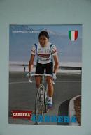 CYCLISME: CYCLISTE : CLAUDIO CHIAPPUCCI - Cycling