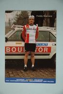 CYCLISME: CYCLISTE : FREDDY MAERTENS - Cyclisme
