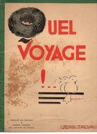 Quel Voyage !...par Jean Talva - Illustrations De H. De Costier De 1934 - Livres, BD, Revues