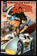 Speed Racer Collection Full Spark N°1 Par Tommy Yune De 2000 - Bücher, Zeitschriften, Comics