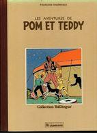 Les Aventures De Pom Et Teddy Par François Craenhals - Collection Bédingue De 1983 - Bücher, Zeitschriften, Comics