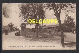 DD / 17 CHARENTE MARITIME / ROCHEFORT-SUR-MER / CAMP D' AVIATION , ROUTE DE SOUBISE / 1927 - Rochefort