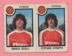 Figurina Panini 1982-83 - Varese, Marco Cecilli E Stefano Strappa - Trading Cards