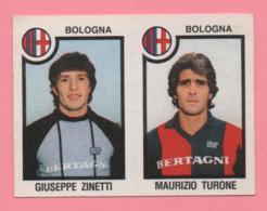 Figurina Panini 1982-83 - Bologna, Giuseppe Zinetti E Maurizio Turone - Tarjetas