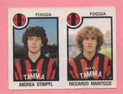 Figurina Panini 1982-83 - Foggia, Andrea Stimpfl E Riccardo Maritozzi - Trading Cards